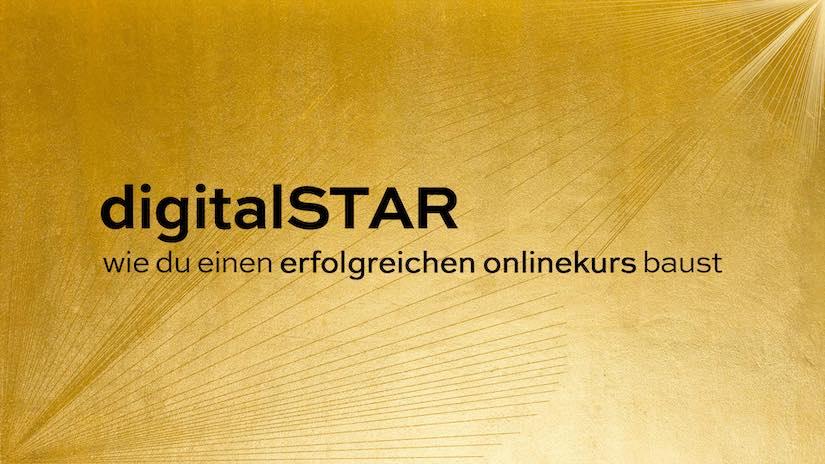 digitalSTAR | Baue erfolgreich Online-Kurse