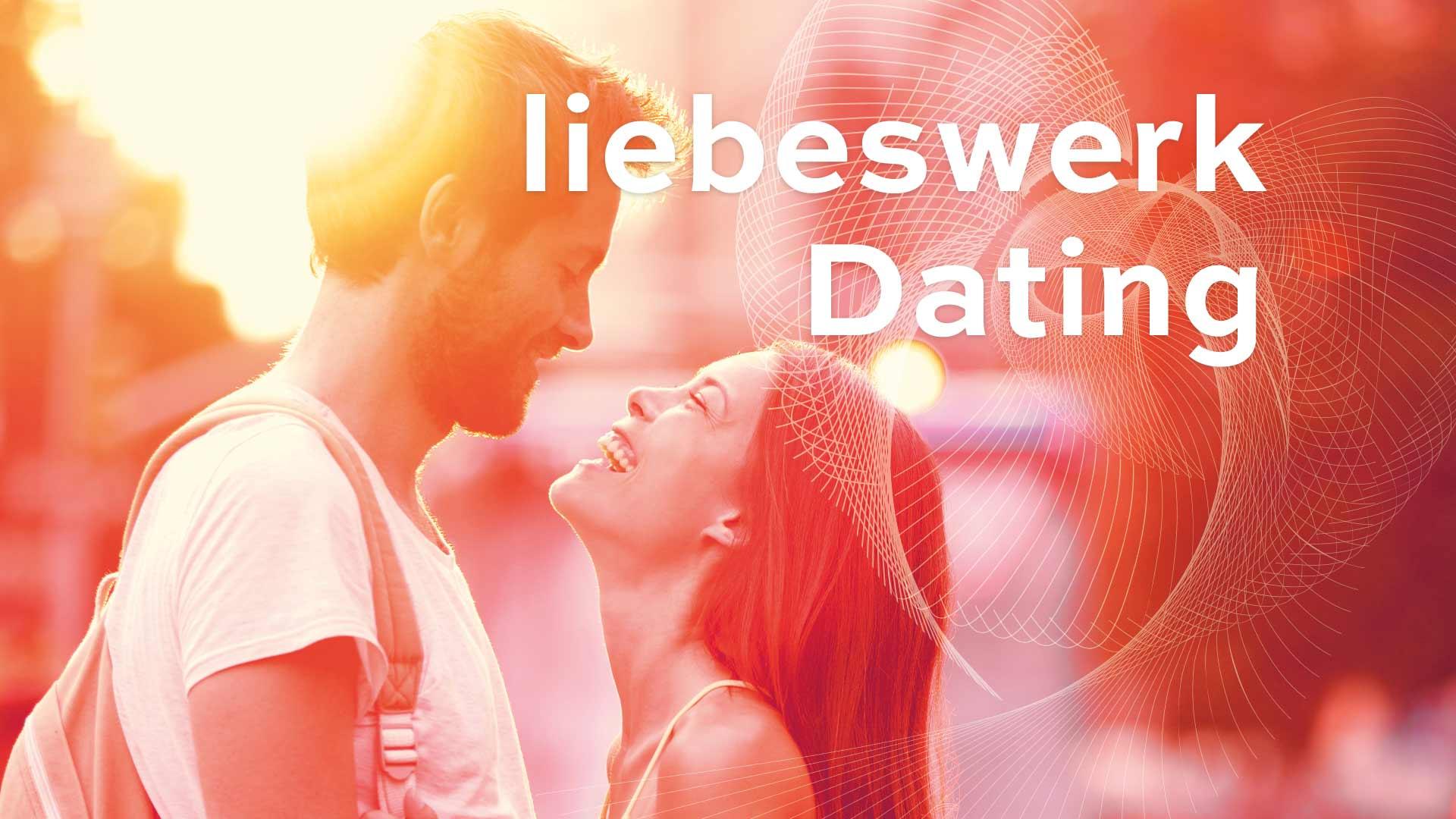 liebeswerk Dating