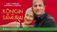 koenigin-und-samurai-interview-mit-andrea-und-veit-lindau-am-23-05-2018-vorschau