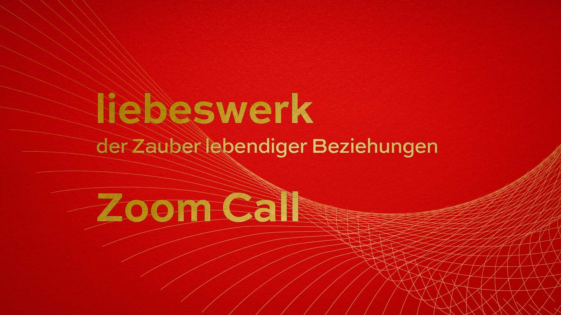 liebeswerk Zoom Call