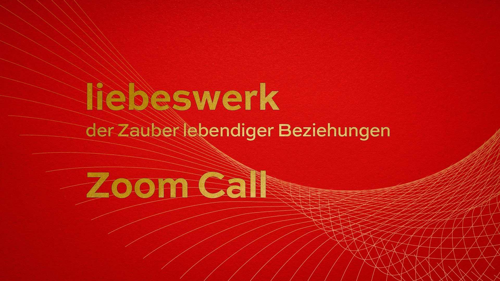 liebeswerk Zoom Call