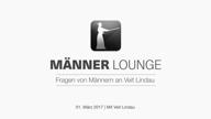 maennerlounge-mit-veit-lindau-vom-01-03-2017-vorschau