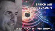 Meditation | Sprich mit deiner Zukunft