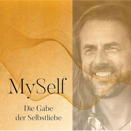 MySelf: Die neun Tugenden der Selbstliebe