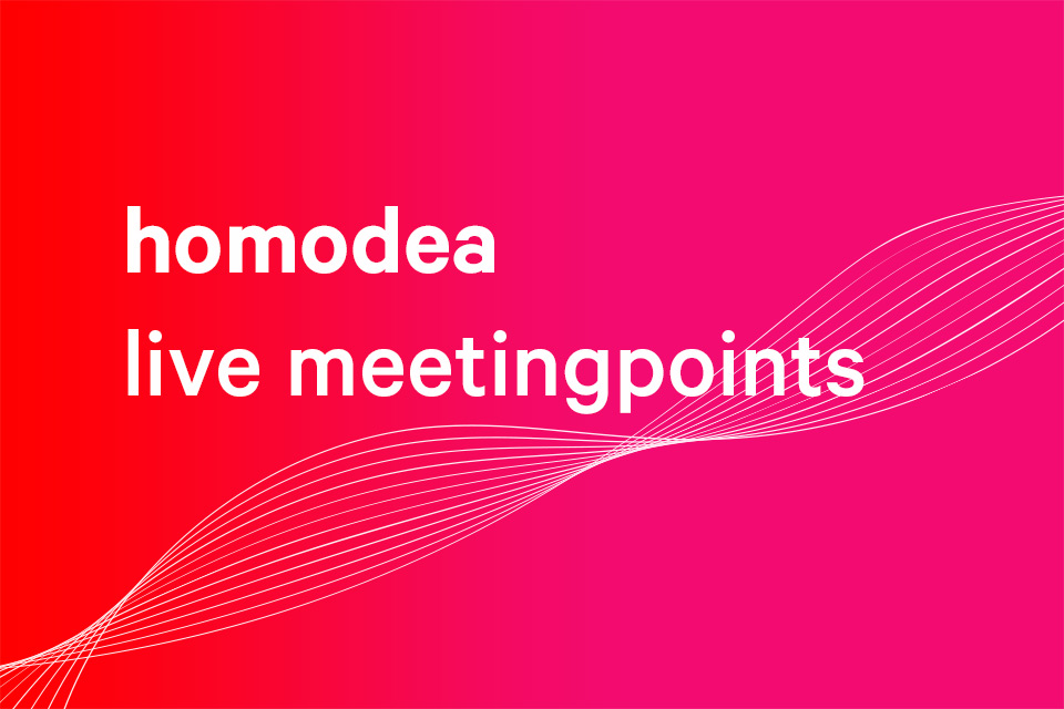 homodea live meetingpoints