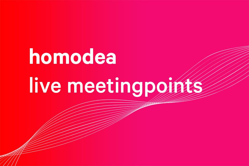 homodea live meetingpoints