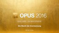 opus-2016-integrale-lebenspraxis-lektion-2-die-macht-der-anerkennung-19-09-2016-vorschau