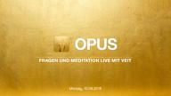opus-live-video-mit-veit-vom-10-09-2018-vorschau