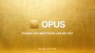 opus-live-video-mit-veit-vom-23-07-2018-vorschau