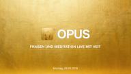 opus-live-video-mit-veit-vom-28-05-2018-vorschau