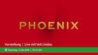phoenix-vorstellung-mit-veit-lindau-vom-12.06.2018-vorschau