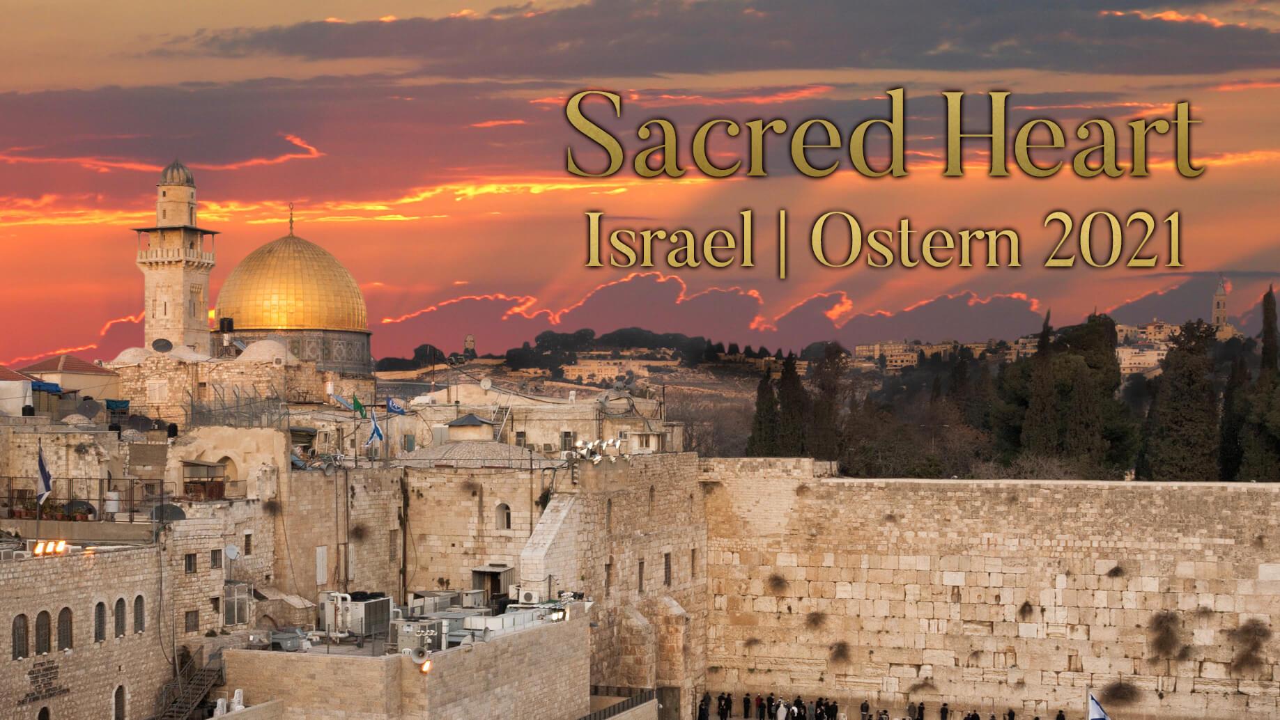 Sacred Heart |  Eine Reise durch das heilige Land direkt in dein eigenes Herz.